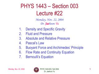 Density and Specific Gravity Fluid and Pressure Absolute and Relative Pressure Pascal's Law