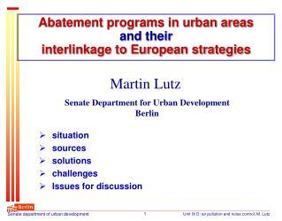 Abatement programs in urban areas  and their interlinkage to European strategies