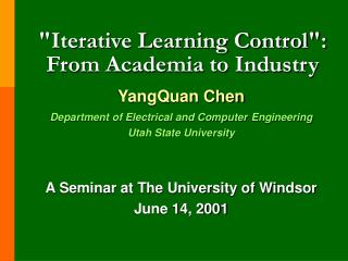 """""""Iterative Learning Control"""": From Academia to Industry"""