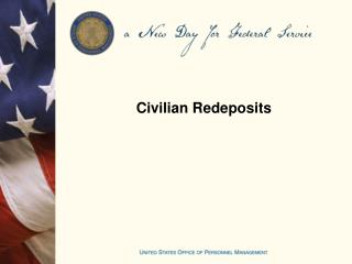 Civilian Redeposits