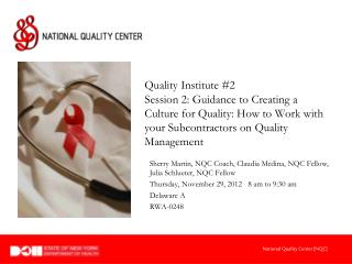 Sherry Martin, NQC Coach, Claudia Medina, NQC Fellow, Julia Schlueter, NQC Fellow