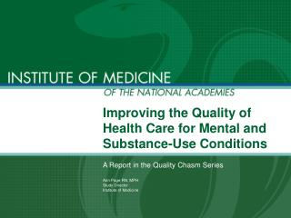 Improving the Quality of Health Care for Mental and Substance-Use Conditions