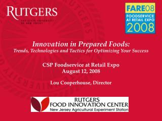 Innovation in Prepared Foods: Trends, Technologies and Tactics for Optimizing Your Success