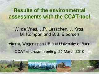 Results of the environmental assessments with the CCAT-tool