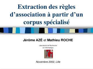 Extraction des règles d'association à partir d'un corpus spécialisé