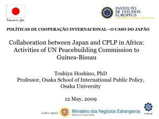 Toshiya Hoshino, PhD Professor, Osaka School of International Public Policy, Osaka University