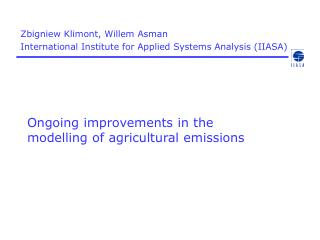Ongoing improvements in the modelling of agricultural emissions