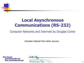 Local Asynchronous Communications (RS-232) Computer Networks and Internets by Douglas Comer