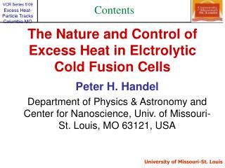 The Nature and Control of Excess Heat in Elctrolytic Cold Fusion Cells
