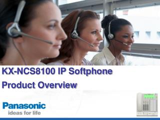 KX-NCS8100 IP Softphone Product Overview
