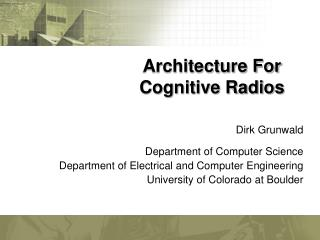 Architecture For  Cognitive Radios