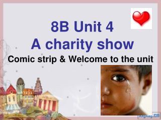 8B Unit 4   A charity show