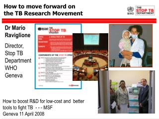 How to move forward on  the TB Research Movement