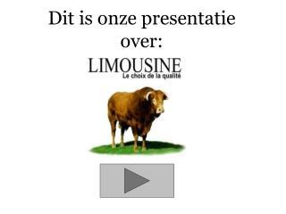Dit is onze presentatie over: