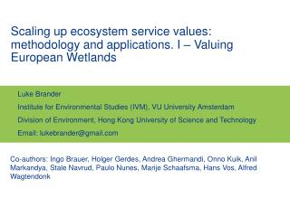 Scaling up ecosystem service values: methodology and applications. I – Valuing European Wetlands