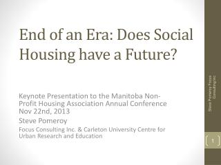End of an Era:  Does Social Housing have a Future?