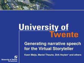 Generating narrative speech for the Virtual Storyteller