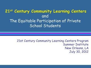 21 st  Century Community Learning Centers  and
