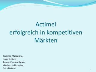 Actimel erfolgreich in kompetitiven M rkten