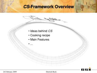CS -Framework Overview