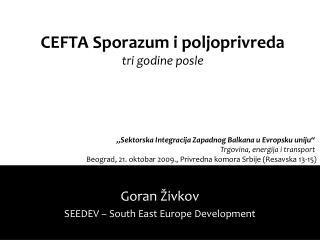 CEFTA Sporazum i poljoprivreda  tri godine posle