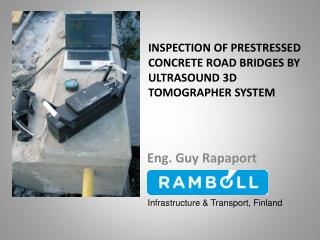 INSPECTION OF PRESTRESSED concrete ROAD BRIDGES BY ULTRASOUND 3D TOMOGRAPHER system