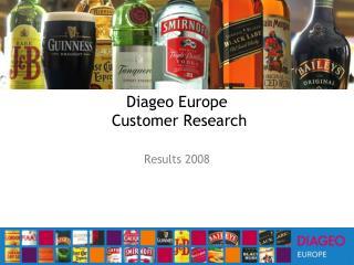 Diageo Europe  Customer Research