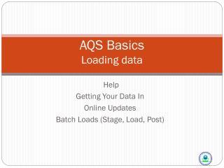 AQS Basics Loading data