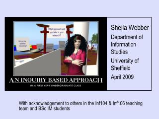 Sheila Webber Department of Information Studies University of Sheffield April 2009
