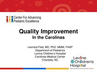 Quality Improvement  In the Carolinas