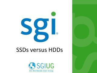 SSDs versus HDDs