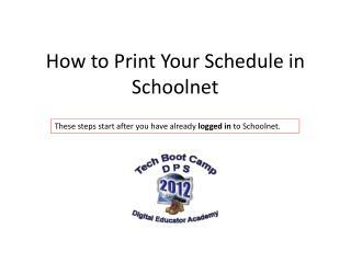 How to Print Your Schedule in  Schoolnet