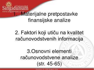 Materijalne pretpostavke analize