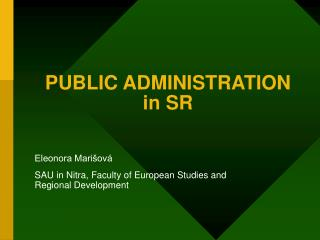 PUBLIC ADMINISTRATION in SR