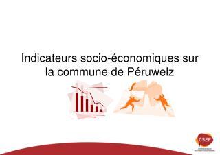 Indicateurs socio-économiques sur la commune de Péruwelz