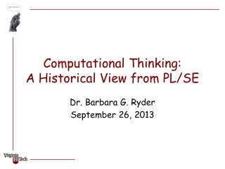 Computational Thinking:  A Historical View from PL/SE