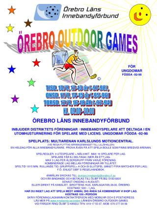 ÖREBRO OUTDOOR GAMES