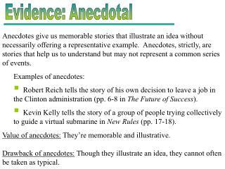 Evidence: Anecdotal