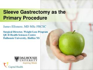 Sleeve Gastrectomy as the Primary Procedure