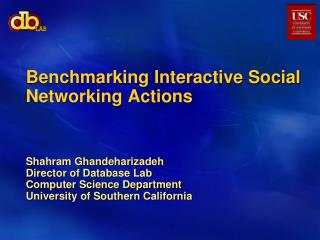 Benchmarking Interactive Social Networking Actions