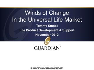 Winds of Change In the Universal Life Market