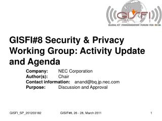 GISFI#8 Security & Privacy Working Group: Activity Update and Agenda