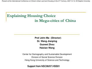 Explaining Housing Choice  			in Mega-cities of China