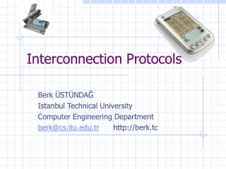 Interconnection Protocols