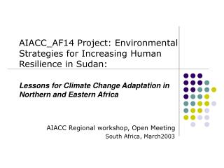 AIACC Regional workshop, Open Meeting South Africa, March2003