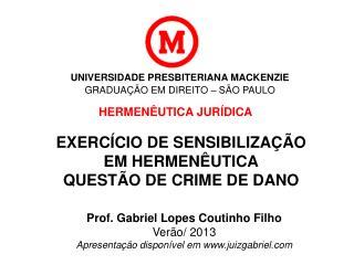 UNIVERSIDADE PRESBITERIANA MACKENZIE GRADUAÇÃO EM DIREITO – SÃO PAULO