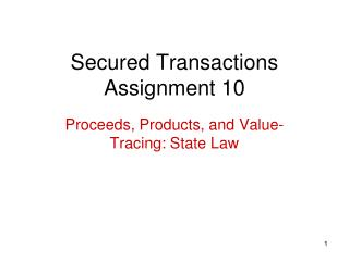 Secured Transactions Assignment 10