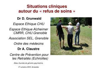 Situations cliniques  autour du «refus de soins»