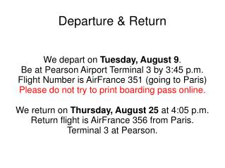 Departure & Return