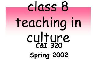 class 8 teaching in culture